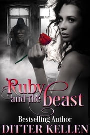 Ruby and the Beast ebook by Ditter Kellen