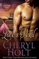 Love's Peril ebook by Cheryl Holt