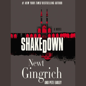 Shakedown - A Novel audiobook by Newt Gingrich,Pete Earley