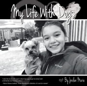 My Life with Dogs ebook by Jordan Marie