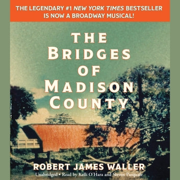 The Bridges of Madison County audiobook by Robert James Waller