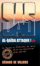 SAS 174 Al-Qaida attaque ! T2 eBook by Gérard de Villiers