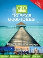 Geobook 110 pays 6000 idées ebook by Collectif
