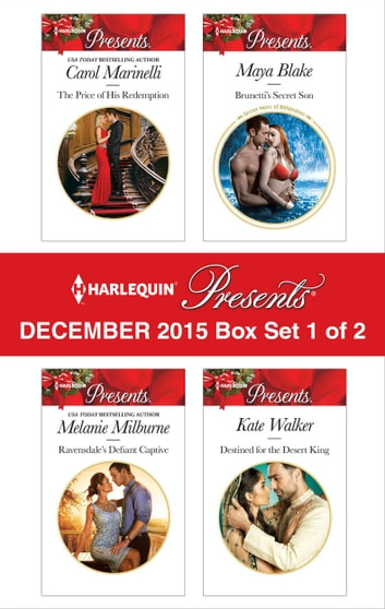 Harlequin Presents December 2015 - Box Set 1 of 2 - An Anthology ebook by Carol Marinelli,Melanie Milburne,Maya Blake,Kate Walker