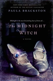 The Midnight Witch ebook by Paula Brackston
