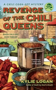 Revenge of the Chili Queens ebook by Kylie Logan