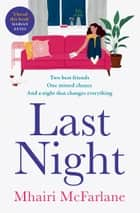 Last Night ebook by Mhairi McFarlane