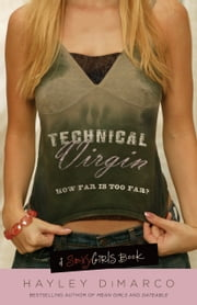 Technical Virgin - How Far is Too Far? ebook by Hayley DiMarco