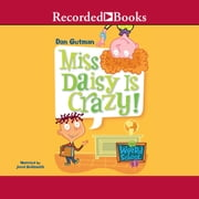 Miss Daisy is Crazy! Audiolibro by Dan Gutman