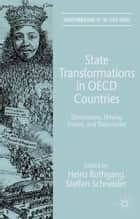 State Transformations in OECD Countries ebook by H. Rothgang,Steffen Schneider