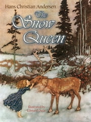 The Snow Queen ebook by Hans Christian Andersen,Edmund Dulac