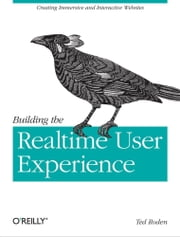 Building the Realtime User Experience ebook by Ted Roden