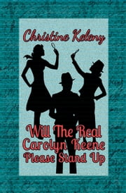 Will the Real Carolyn Keene Please Stand Up ebook by Christine Keleny