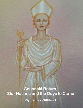 Anunnaki return star nations and the days to come ebook by james anunnaki return star nations and the days to come ebook by james gilliland fandeluxe Document