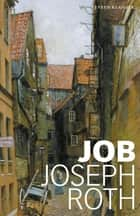 Job - roman over een eenvoudige man ebook by Joseph Roth, Wilfred Oranje