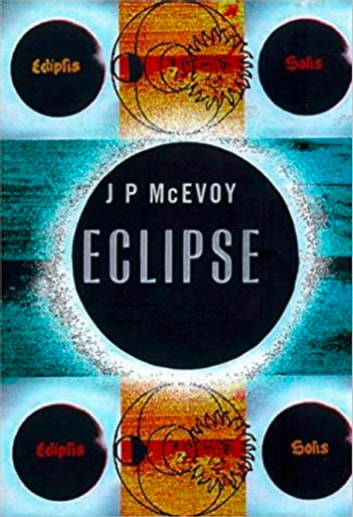 Eclipse: The science and history of nature's most spectacular phenomenon ebook by J. P. McEvoy
