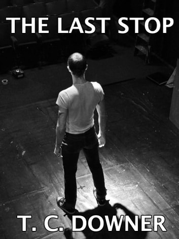 The Last Stop ebook by T. C. Downer