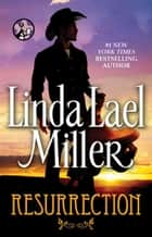Resurrection ebook by Linda Lael Miller
