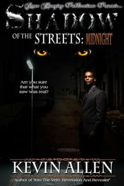 Shadow Of The Streets:Midnight ebook by Kevin Allen