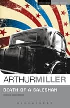 Death of a Salesman ebook by Arthur Miller, Prof. Enoch Brater