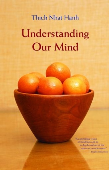Understanding Our Mind ebook by Hanh,Thich Nhat