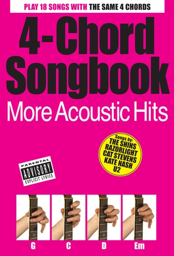 4 Chord Songbook More Acoustic Hits Ebook By Wise Publications
