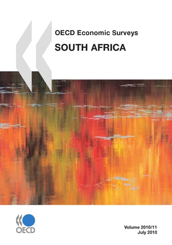 OECD Economic Surveys: South Africa 2010 ebook by Collective