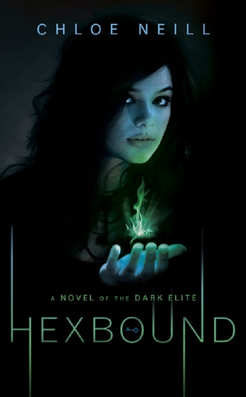 Hexbound - A Novel of the Dark Elite ebook by Chloe Neill