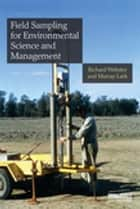 Field Sampling for Environmental Science and Management ebook by Richard Webster, Murray Lark