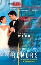 Tremors ebook by Debra Webb