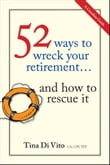 52 Ways to Wreck Your Retirement