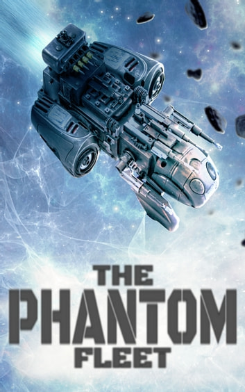 The Phantom Fleet ebook by Julien Boyer