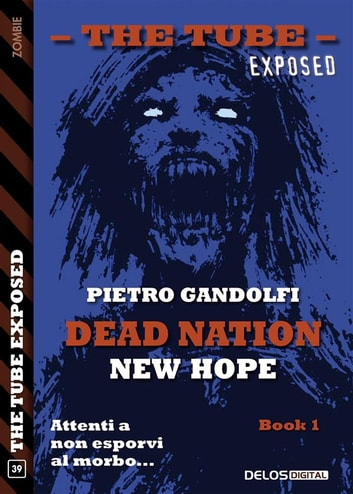 Dead Nation: New Hope ebook by Pietro Gandolfi