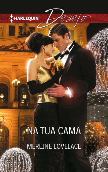 Na tua cama eBook by Merline Lovelace