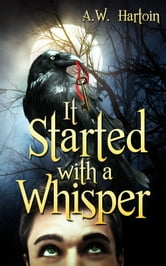 It Started with a Whisper ebook by A.W. Hartoin