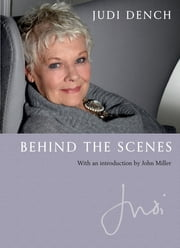 Behind the Scenes ebook by Judi Dench