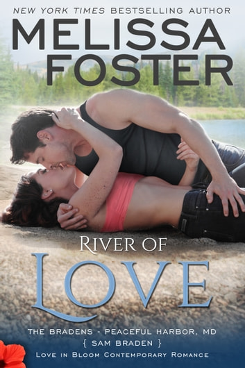 River of Love (Bradens at Peaceful Harbor) ebook by Melissa Foster