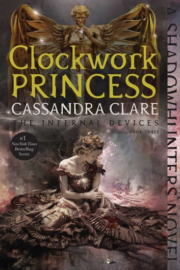 Clockwork Princess eBook by Cassandra Clare