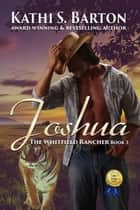 Joshua ebook by Kathi S. Barton