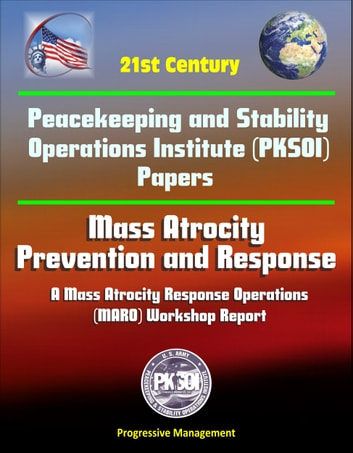 21st Century Peacekeeping And Stability Operations Institute Pksoi