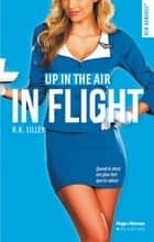 Up in the air Saison 1 - In flight ebook by R k Lilley,S Voogd