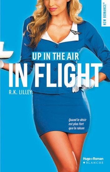 Up in the air Saison 1 - In flight ebook by R k Lilley