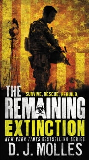 The Remaining: Extinction ebook by D. J. Molles