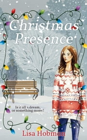 Christmas Presence ebook by Lisa Hobman