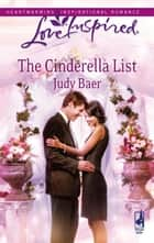 The Cinderella List ebook by Judy Baer