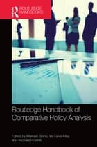 Routledge Handbook of Comparative Policy Analysis ebook by Marleen Brans, Iris Geva-May, Michael Howlett