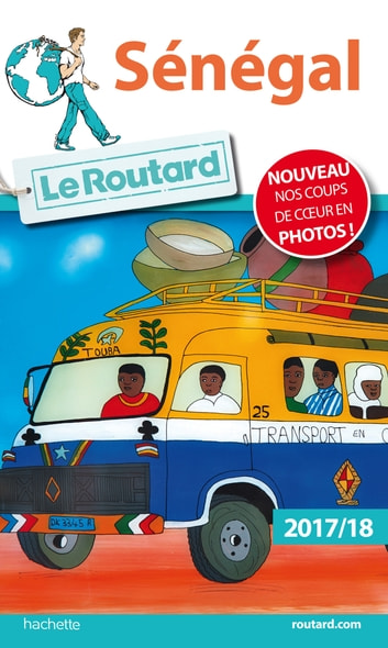 Guide du Routard Sénégal 2017 ebook by Collectif