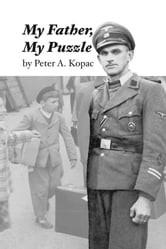 My Father, My Puzzle ebook by Peter Kopac