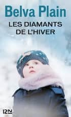 Les diamants de l'hiver ebook by Claire MULKAI,Belva PLAIN