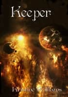 Keeper ebook by Kristine Williams